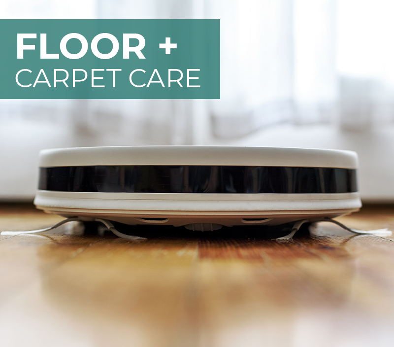 Floor + Carpet Care